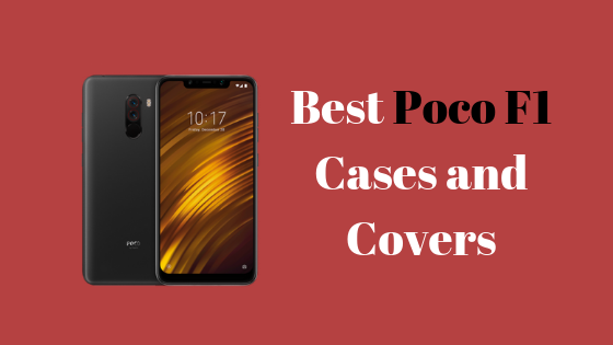 7 Best Poco F1 Cases and Covers | Omgfoss com